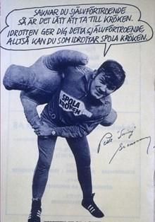"""Affisch """"Saknar du självförtroende är det lätt att ta till kröken. Idrotten ger dig detta självförtroende, alltså kan du som idrottar spola kröken"""""""