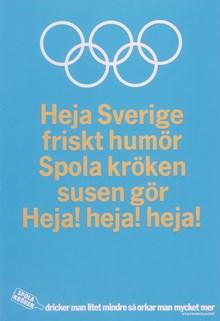 """Affisch: """"Heja Sverige friskt humör! Spola kröken susen gör!"""""""