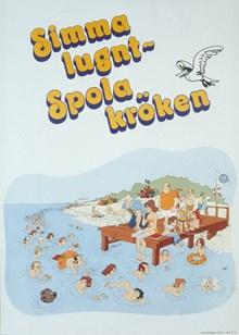 """Affisch: """"Simma lugnt - Spola kröken"""""""