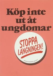 "Affisch: ""Stoppa langningen"""